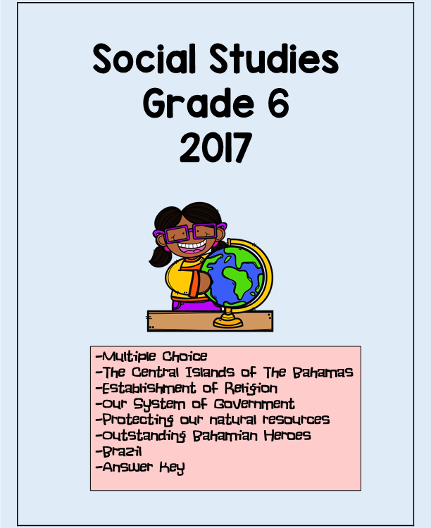 Social Studies GLAT Grade 6 – Year 2017 with answers