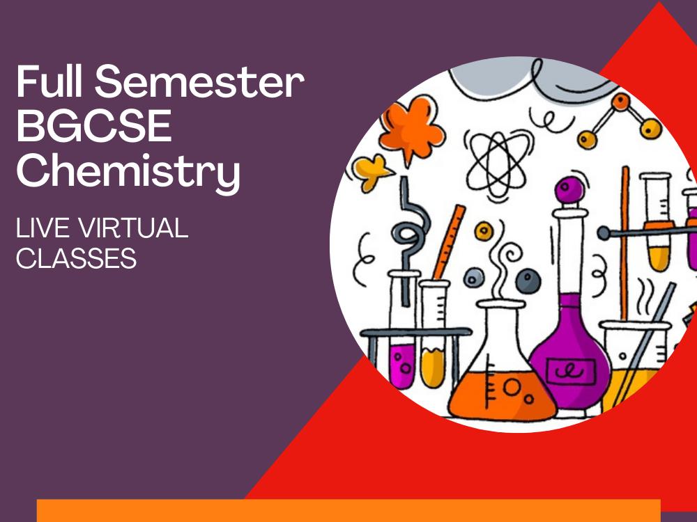 full semester bgcse chemistry classes